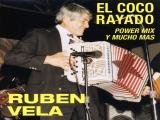 Ruben Vela – El Coco Rayado